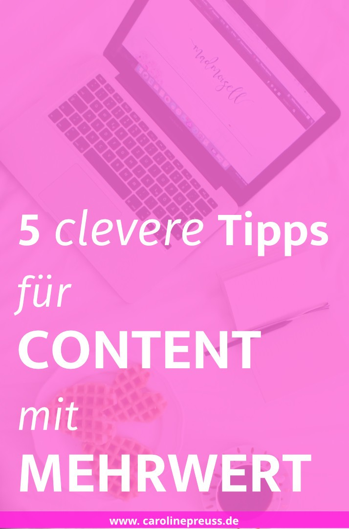 5-clevere-tipps-fuer-content-mit-mehrwert-social-media-consulting-content-marketing