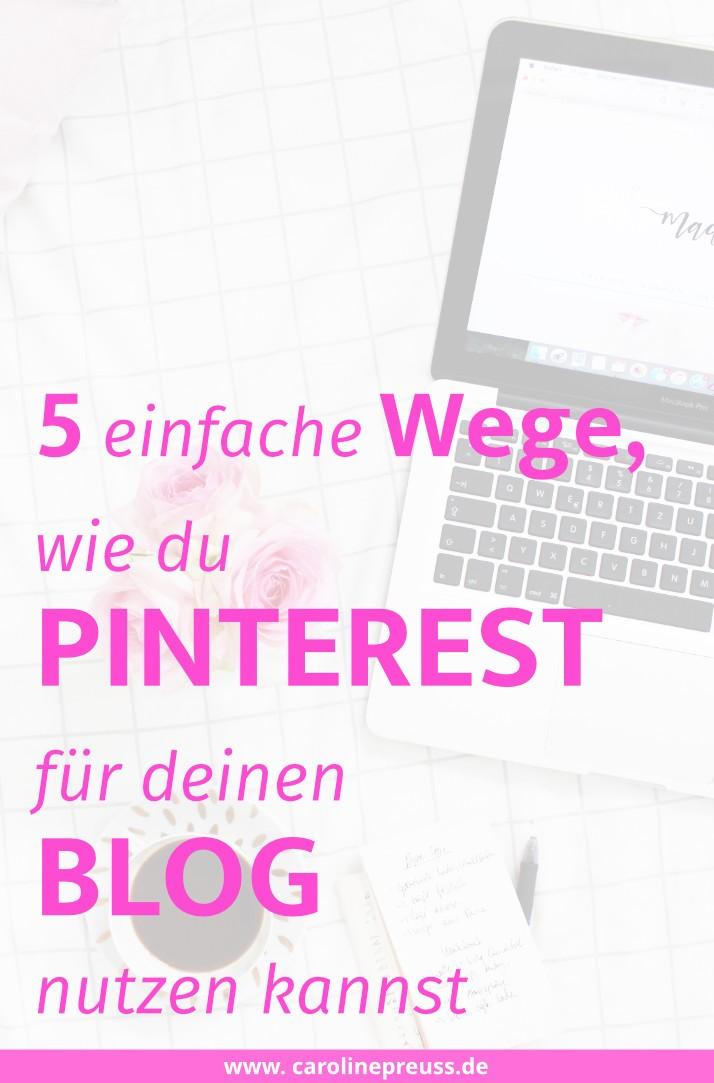5-einfache-wege-wie-du-pinterest-fuer-deinen-blog-nutzen-kannst
