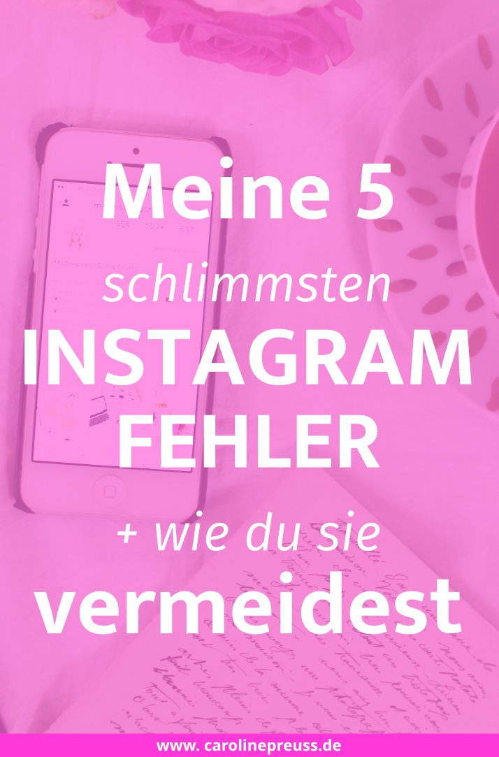 meine-5-schlimmsten-instagram-fehler-und-wie-du-sie-vermeidest