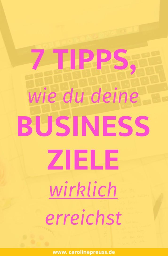 7-tipps-wie-du-deine-business-ziele-wirklich-erreichst