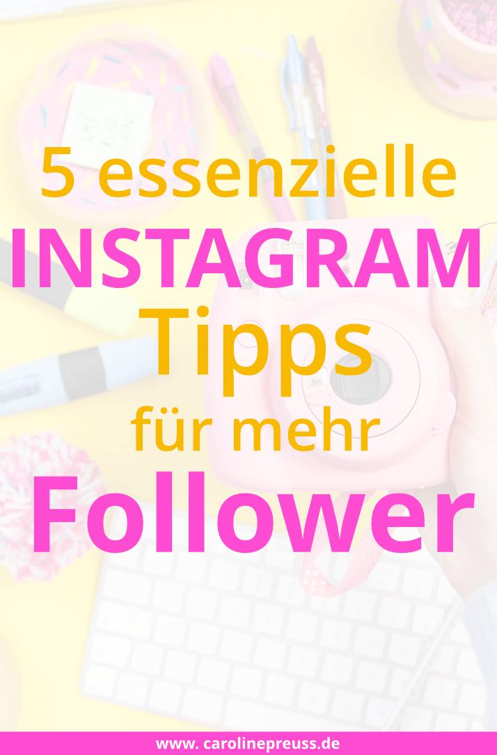 5 Instagram Tipps, wie du mehr Instagram Follower bekommst
