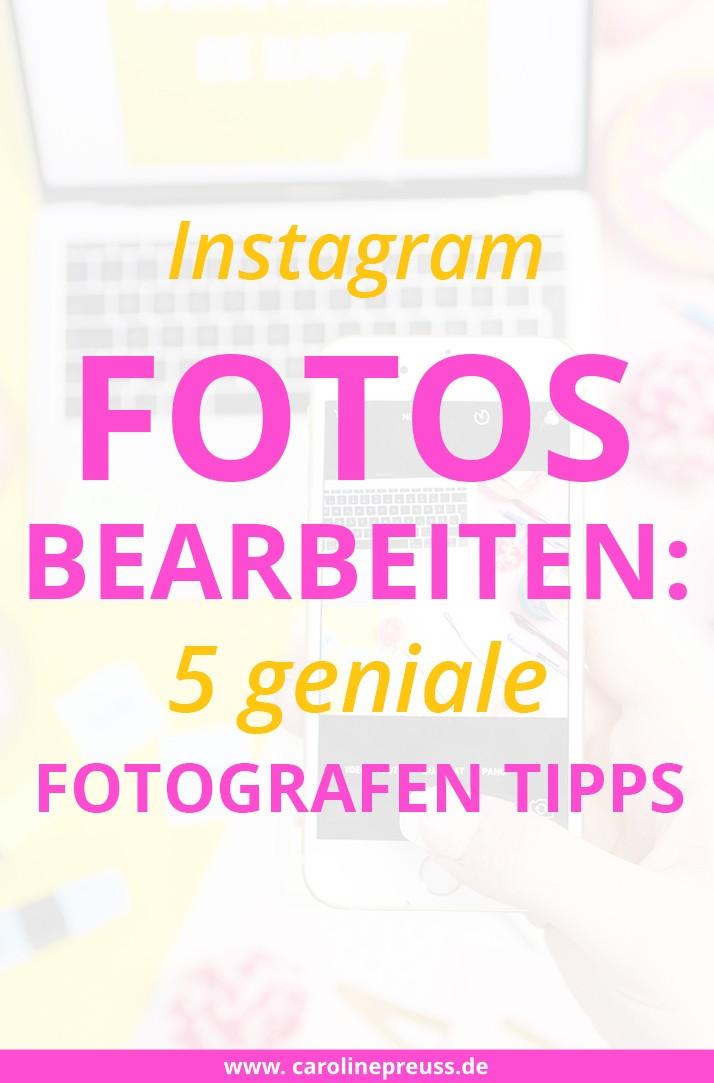 5 Tipps vom Profi Fotografen - Instagram Fotos bearbeiten